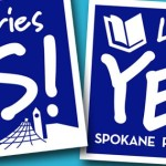 Yard signs from the Yes for Spokane Libraries campaign in support of Prop 3 on 12 February 13