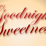 An end of the day note: Goodnight, sweetness by John LeMasney via 365sketches.org #farewell #Inkscape #illustration
