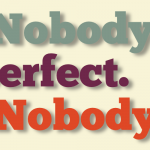 Nobody's perfect by John LeMasney via 365sketches.org #cc #design #Inkscape