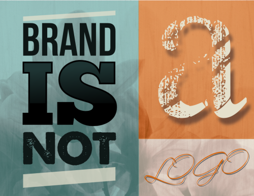 Brand is not a logo by John LeMasney via lemasney.com
