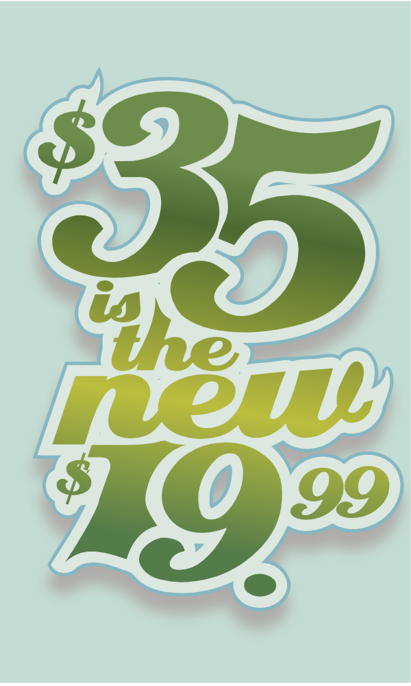 42 of 365 - 35 is the new 1999 - price point design principle by John LeMasney via lemasney.com