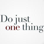 Do just one thing cc-by lemasney