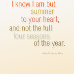 I know I am but summer – Edna St. Vincent Millay cc-by lemasney