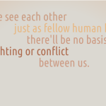 If we see each other just as fellow human beings – Dalai Lama cc-by lemasney