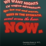 We want nights of vague adventure – Gwendolyn Brooks cc-by lemasney