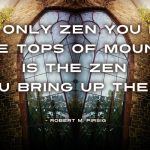 The Only Zen You Find – Robert Pirsig cc-by lemasney