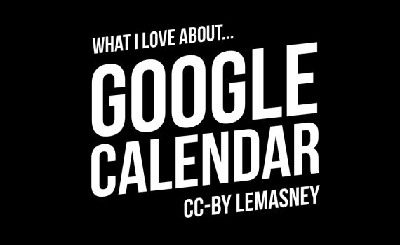 What I love about Google Calendar thumbnail and title
